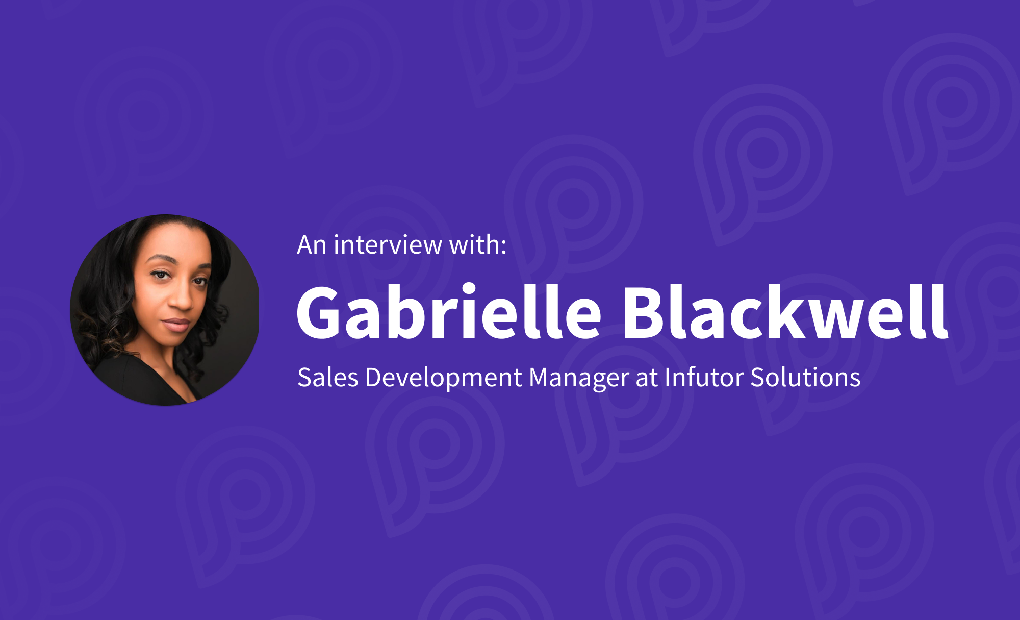 The Importance of Deep Investment in Your People with  Gabrielle Blackwell
